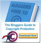 blogger's guide to copyright protection