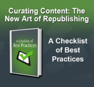 Curating Content: The New Art of Republishing